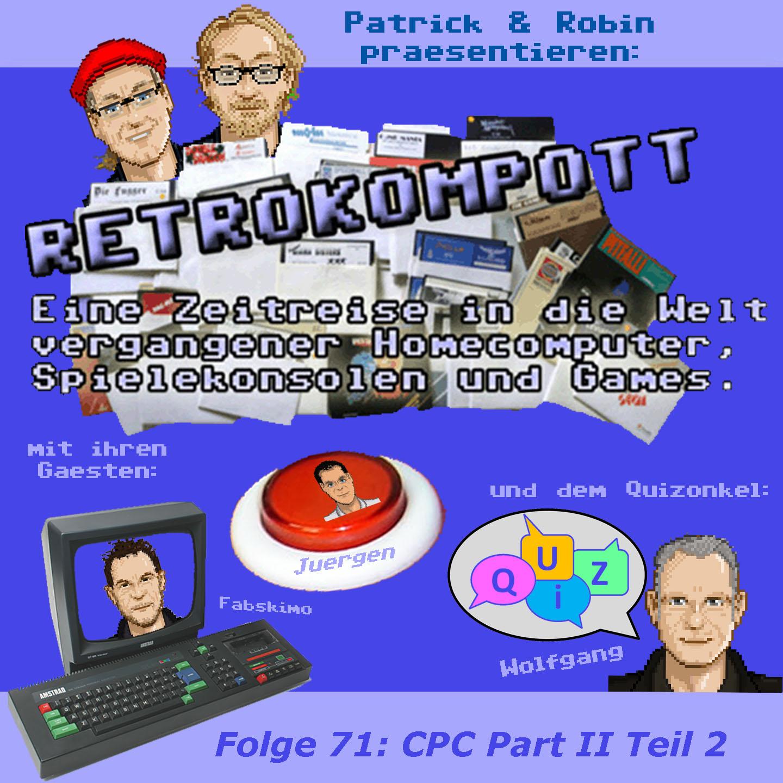 RETROKOMPOTT - 071 - CPC Part II Teil 2 (02.08.2018)